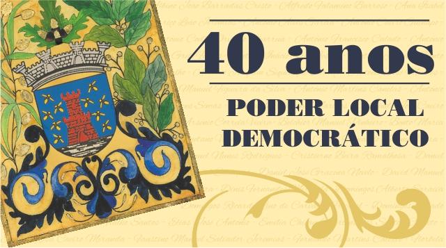 Comemoraesdos40AnosdoPoderLocaleReconhecimentoaosEleitosdaCmaraMunicipaledaAssembleiaMunicipaldoc...