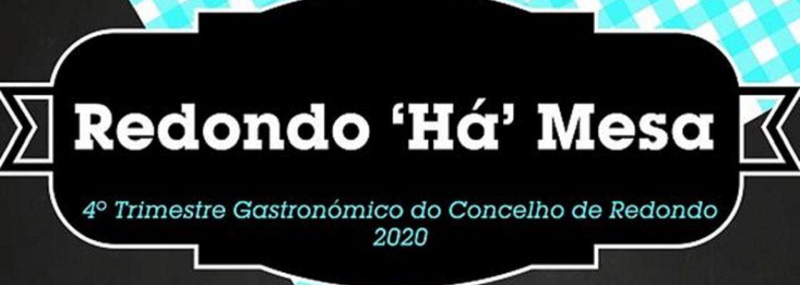 Redondo ´Há´ Mesa – 4º Trimestre Gastronómico do Concelho