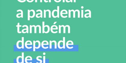 "Covid-19: ""Controlar a pandemia também depende de si"""