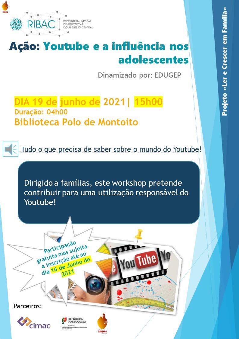 Youtube e a Influência nos Adolescentes | 19 junho | 15h00 | Biblioteca – Polo de Montoito