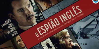 Cinema: O Espião Inglês