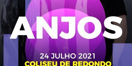 Anjos | Coliseu de Redondo | 24 de julho