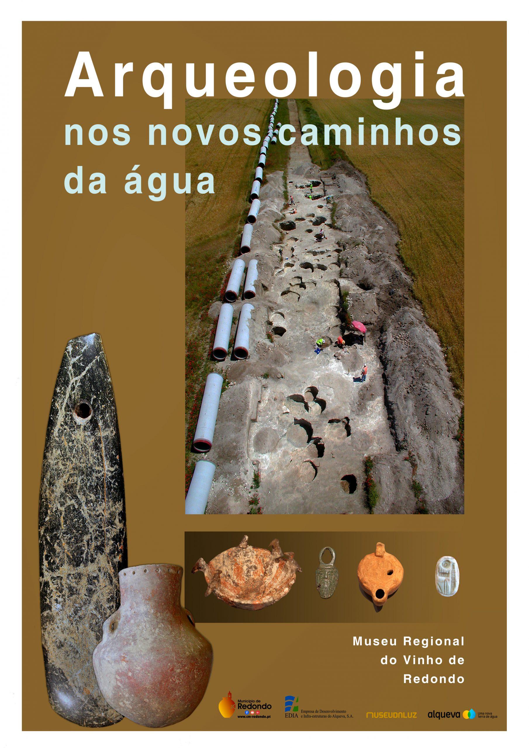 """Exposição """"Arqueologia nos novos caminhos da água""""   A partir de 31 de julho   Museu Regional do Vinho"""