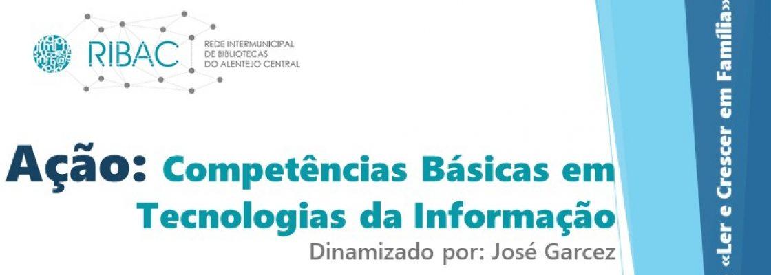 Ação: Competências Básicas em TI | 18 de setembro | 15h00 | Polo Biblioteca Montoito