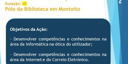 Ação: Competências Básicas em TI   18 de setembro   15h00   Polo Biblioteca Montoito