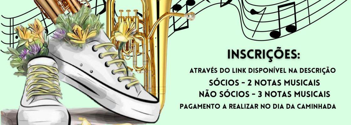 Caminhada P´la Música | SFMR | 17 de outubro | 08H30